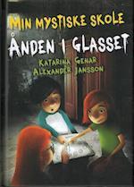 Ånden i glasset (Læseørn Min mystiske skole, nr. 2)