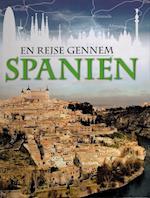 En rejse gennem Spanien af Anita Ganeri