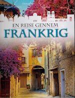 En rejse gennem Frankrig af Liz Gogerly