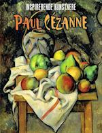 Paul Cézanne (Inspirerende kunstnere)