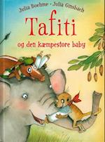 Tafiti og den kæmpestore baby
