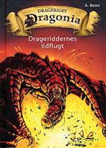 Drageriddernes ildflugt (Drageriget Dragonia, nr. 2)