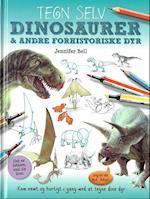 Tegn selv dinosaurer & andre forhistoriske dyr (Tegn selv!)