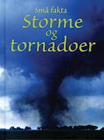 Storme og tornadoer (Små fakta)