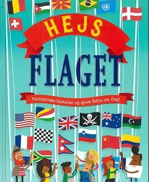 Billede af Hejs flaget-Clive Gifford-Bog