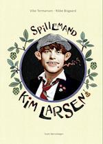 Spillemand – Kim Larsen