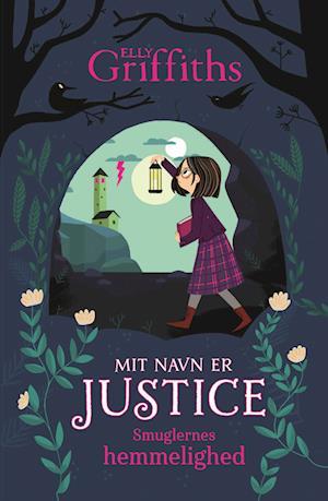 Mit navn er Justice (2) Smuglernes hemmelighed