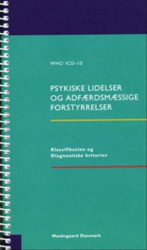Bog, hæftet WHO ICD-10 - psykiske lidelser og adfærdsmæssige forstyrrelser af Aksel Bertelsen