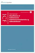 ICF - international klassifikation af funktionsevne, funktionsevnenedsættelse og helbredstilstand