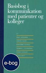Basisbog i kommunikation med patienter og kolleger