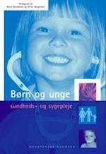 Børn og unge - sundheds- og sygepleje