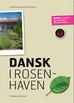 Dansk i Rosenhaven