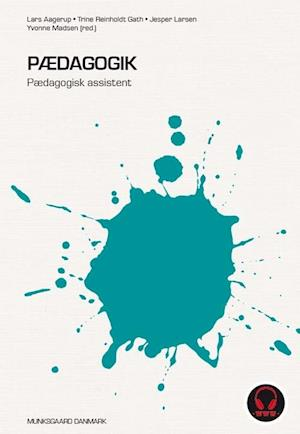 Bog, indbundet Pædagogik af Jesper Larsen, Lars Christian Aagerup, Trine Reinholdt Gath