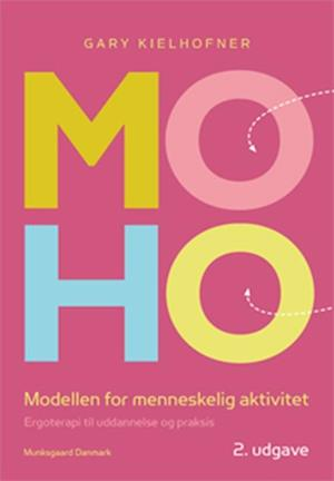 Moho-modellen-gary kielhofner-bog fra gary kielhofner på saxo.com