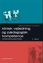 Klinisk vejledning og pædagogisk kompetence i professionsuddannelser