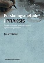 Forskningsmetode i praksis af Jens Thisted