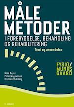 Målemetoder i forebyggelse, behandling og rehabilitering - teori og anvendelse (Fysio/Munksgaard Danmark)