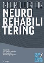 Neurologi og neurorehabilitering af Rasmus Sylvest Mortensen, Rikke Hvidtfeldt Larsen, Sigrid Tibæk