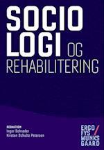Sociologi og rehabilitering (Ergofys Munksgaard)