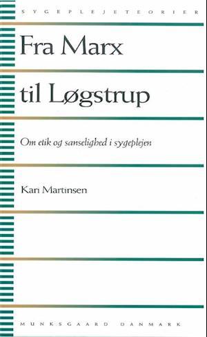 Bog, hæftet Fra Marx til Løgstrup af Kari Martinsen