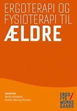Ergoterapi og fysioterapi til ældre (Ergofys Munksgaard)