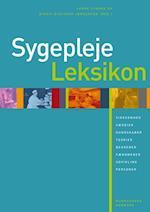 Sygeplejeleksikon af Janne Lyngaa, Anne Elsebet Overgaard, Anne Mette Olesen
