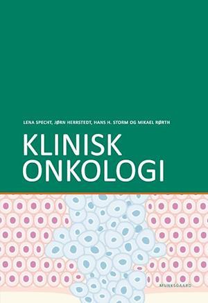 Bog, hæftet Klinisk onkologi af Hans Henrik Storm, Jørn Herrstedt, Lena Krog Specht