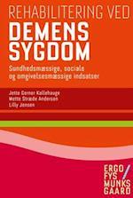 Rehabilitering ved demenssygdom (Ergofys Munksgaard)