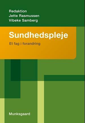 Bog, hæftet Sundhedspleje af Charlotte Westerlin Nielsen, Connie Langberg Nielsen, Else Guldager Christensen