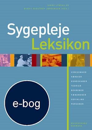 Sygeplejeleksikon af Anne Elsebet Overgaard, Charlotte Delmar, Inge Christensen