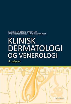 Bog, indbundet Klinisk dermatologi og venerologi af Lars Iversen, Klaus Ejner Andersen, Hans Bredsted Lomholt