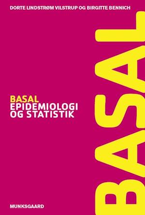 Bog, hæftet Basal epidemiologi og statistik af Birgitte Bøcher Bennich, Dorte Lindstrøm Vilstrup