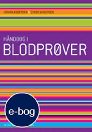 Få Håndbog i blodprøver af Henrik Andersen som bog på dansk - 9788762813038