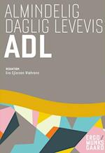 Almindelig daglig levevis - ADL. inkl. adgang til i-bog (ErgoMunksgaard)