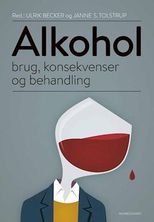 Bog, hæftet Alkohol af Ulrik Becker, Mogens Nygaard Christoffersen, Anette Søgaard Nielsen