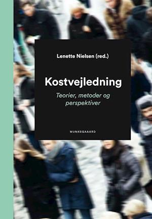 Bog, hæftet Kostvejledning af Agnete Hoffmeyer, Anette Due, Anette Schulz