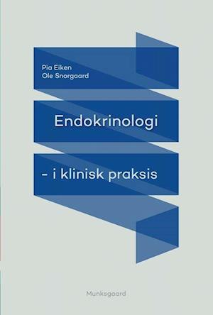 Billede af Endokrinologi i klinisk praksis-Ole Snorgaard-Bog