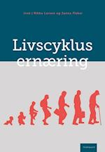 Livscyklusernæring af Agnes Nadelmann Pedersen, Anne Marie Beck, Astrid Marie Lauridsen