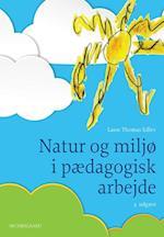 Natur og miljø i pædagogisk arbejde