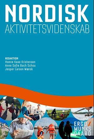 hanne kaae kristensen nordisk aktivitetsvidenskab-hanne kaae kristensen-bog