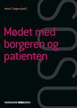 Mødet med borgeren og patienten (SSA) af Bente Søndergaard, Kirsten Halskov Madsen, Henrik Wiben