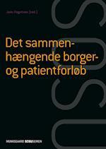 Det sammenhængende borger- og patientforløb af Helle Brander Rasmussen, Jean Hagstrøm