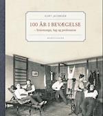 100 år i bevægelse