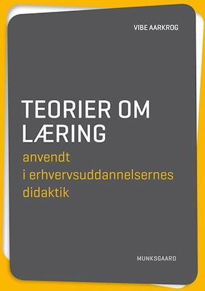 vibe aarkrog – Teorier om læring-vibe aarkrog-bog på saxo.com