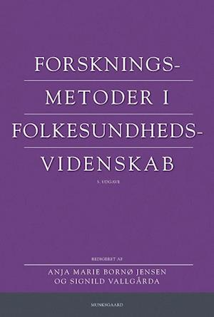 signild vallgårda – Forskningsmetoder i folkesundhedsvidenskab-signild vallgårda-bog fra saxo.com