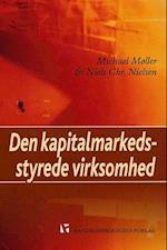 Den kapitalmarkedsstyrede virksomhed af Niels Chr. Nielsen, Michael Møller