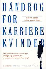 Håndbog for karrierekvinder af Stina Vrang Elias, Sanne Udsen
