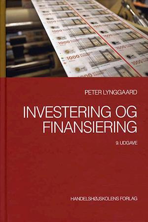 Bog indbundet Investering og finansiering af Peter Lynggaard