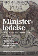 Ministerledelse - som de selv har oplevet det