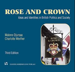 Rose and Crown af Malene Djursaa Charlotte Werther